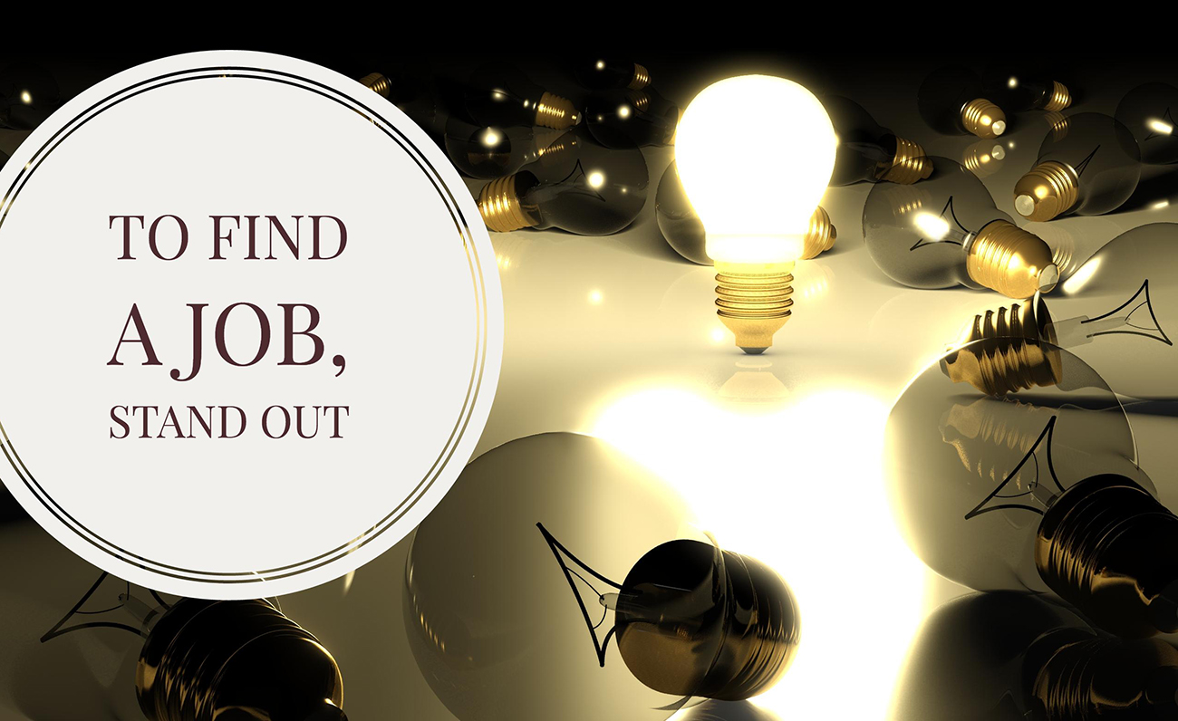 stand out in your job search