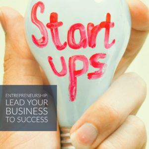 Entrepreneurship Lessons for Starting a Business