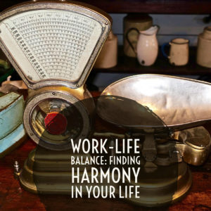 Work-Life Balance Harmony In Life Balance