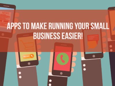 These 14 Apps Could Make Running Your Small Business So Much EASIER!